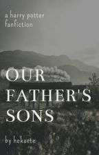 Our Father's Sons [Original Version] by hekaete