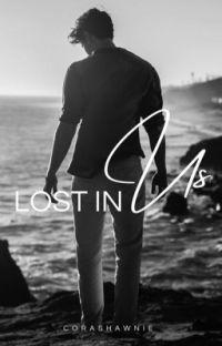 Lost in Us ❀ Segunda Temporada de WWY. cover