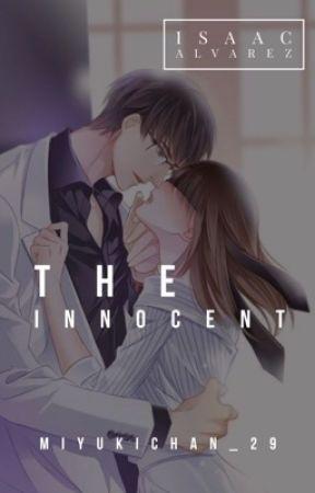 The Innocent ✔️ by MiyukiChan_29