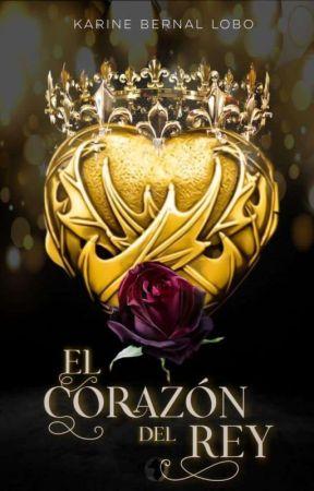 El corazón del Rey. [Rey 3] by Karinebernal