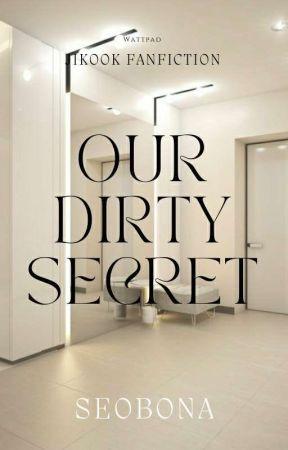 our dirty secret ~ jikook by SeoBona