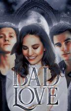 Bad Love by mylonica