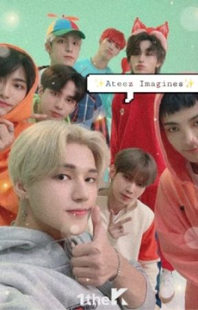 Ateez Imagines: REQUESTS OPEN by Exo_MLK_Love2002