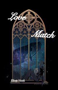LoveMatch (Eli x Aesop) 1 cover
