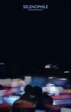 Selenophile /Texting by uzgun_bir_kedi