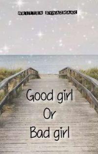 Good girl Or Bad girl cover