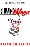 Black Magic: Write (COMPLETED) cover