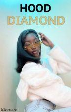 Hood Diamond by sexyycherries