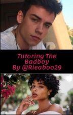 Tutoring The Badboy (BWWM) by Rieaboo29