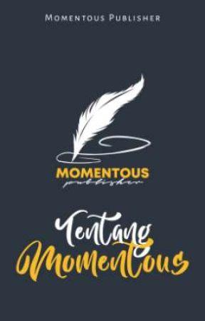 Tentang Momentous by MomentousPublisher