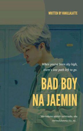 bad boy na jaemin✔ by Blackpaper_vinavisio