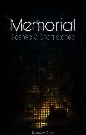 Memorial || مذكرة  by RawanAlfar