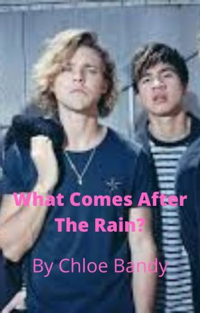 What Comes After The Rain? (#2 in 5sos collection) by bts_bvb_army
