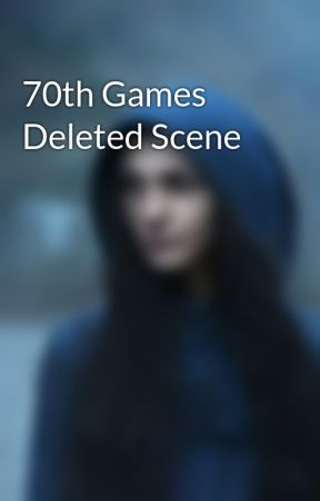 70th Games Deleted Scene by KaturaBayliss