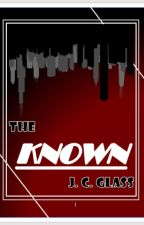 The Known by Grattsfan