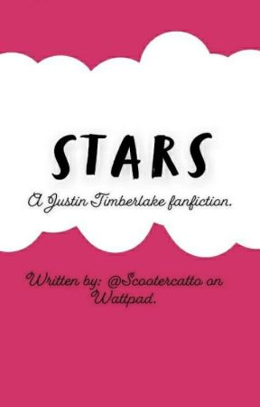 STARS // A Justin Timberlake Fanfiction.  by scootercatto