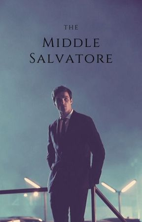 The Middle Salvatore by AmericanCowGirl19