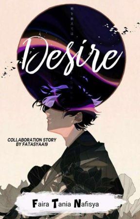 Desire [END] by fatasyaa19