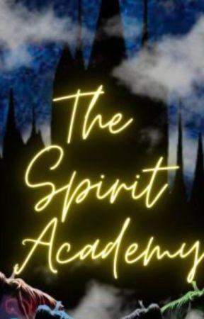 The Spirit Academy by celestial_monkey