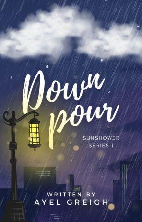 Downpour (Sunshower series #1) by abdiel_25