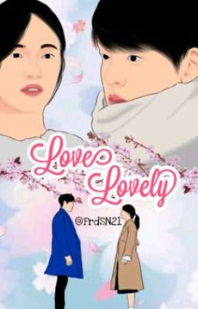 Love Lovely [END] by FrdSN21