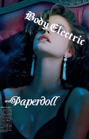 Body Electric by --Paperdoll