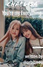 Chaelisa - You're My Everything  by orbitmoo
