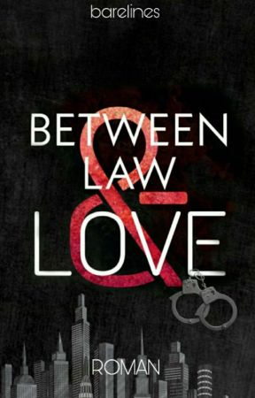 Between Law & Love by barelines