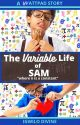 The Variable Life of Sam  by Daviferous