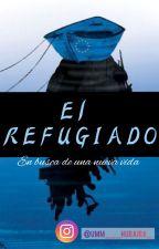 EL REFUGIADO by Umm___Huraira_