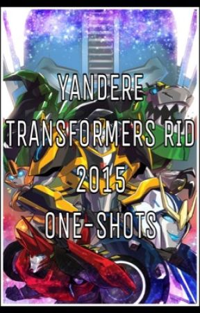 """Maiden Of Doradas"" Yandere Transformers RID 2015 One-shots {HIATUS) by SirenaT_T"