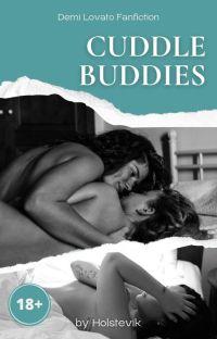 Cuddle Buddies (Demi Lovato fanfiction) cover