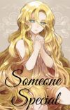 Someone Special (Male Reader x SCP-166) cover