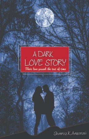 A DARK LOVE STORY  by Shai_003