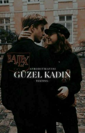 GÜZEL KADIN | Texting by afroditmavisi