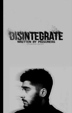 Disintegrate - Z.M by prisoners