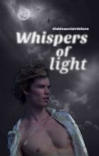 WHISPERS OF LIGHT;; caliban; caos by during_astral