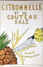 Citronnelle et le couteau salé by Douillet