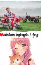 ♥ Ostatnia Hybryda ♥    Ekipa Friza by mondraDziewczyna