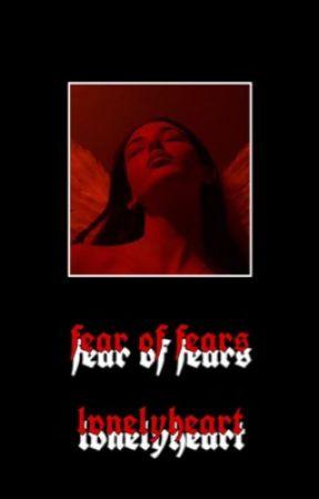 fear of fears // gawsten by lvnelyheart