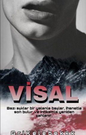VİSAL (+18) by GriKelebekkk