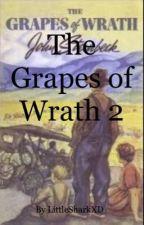 The Grapes of Wrath 2 by Gundahm-Tanaka