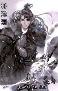 Qiang Jin Jiu (将进酒) cover