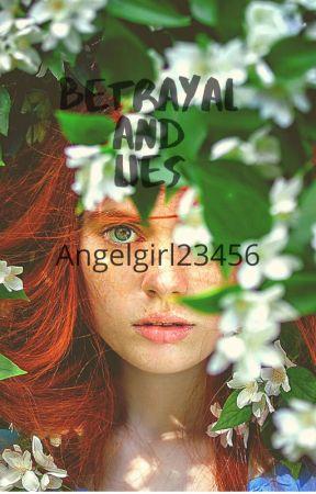 Betrayal and Lies by Siriusly_A_Swiftie_