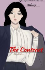 The Contract  by NayeonIsTheBestUnnie