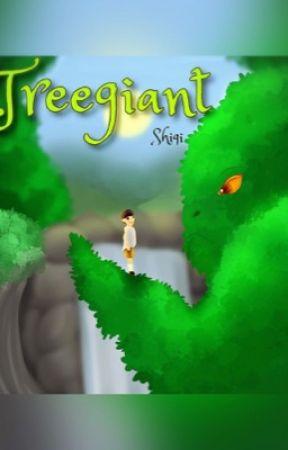 Treegiant by ShigiWrites