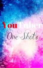 Youtuber One Shots (Requests Open) by MayMingMay