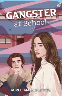 Gangster At School [Segera Terbit] cover