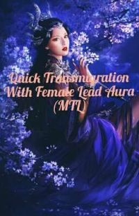 Quick Transmigration with Female Lead Aura(MTL) cover