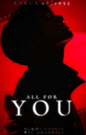 [•ALL for YOU•] ✓Jeon Jeong-guk ~ 'by Sakura612952' by Sakura612952